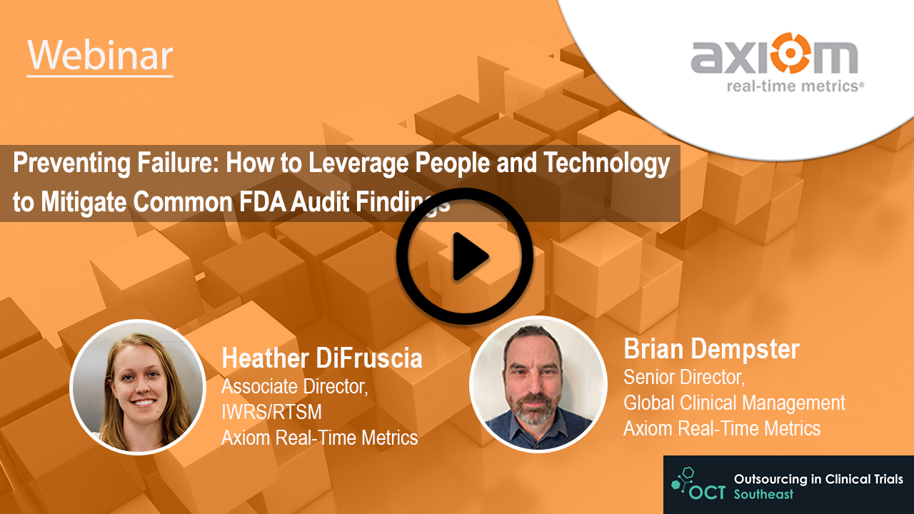 WEBINAR: Preventing Failure: How to Leverage People and Technology to Mitigate Common FDA Audit Findings
