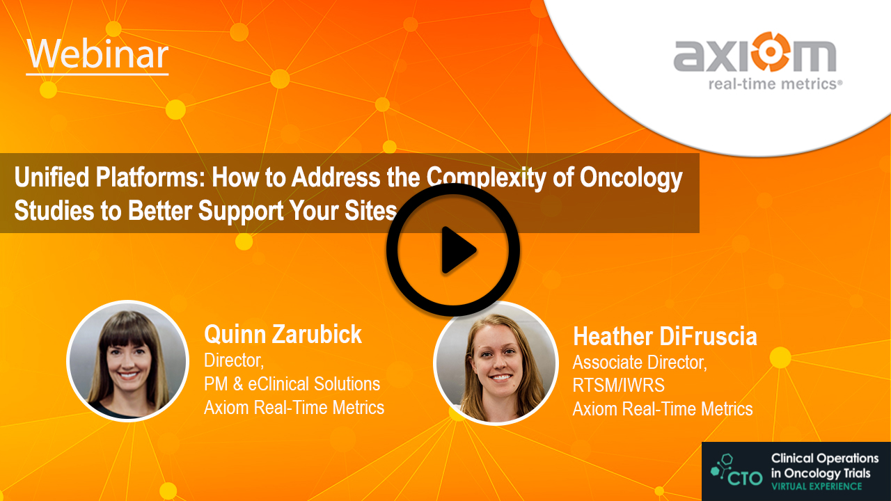 WEBINAR: Unified Platforms: How to Address the Complexity of Oncology Studies to Better Support Your Sites