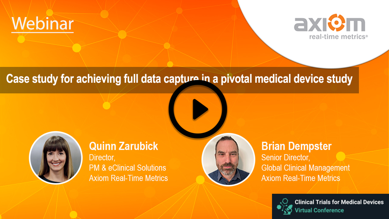 WEBINAR: Case study for achieving full data capture in a pivotal medical device study
