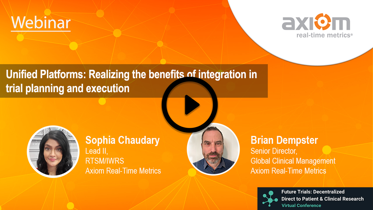WEBINAR: Unified Platforms: Realizing the benefits of integration in trial planning and execution